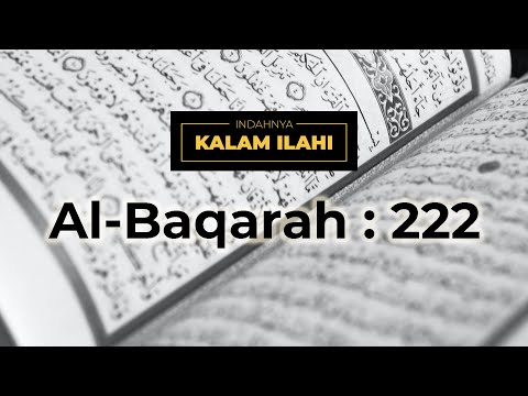 Indahnya Kalam Ilahi Ep. 14 : Al-Baqarah ayat 222