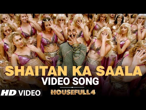 shaitan-ka-saala-(-out-now-)-|-housefull-4-|-akshay-kumar-|sohail-sen,vishal-dadlani|-song-out