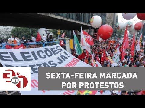 Sexta-feira Marcada Por Protestos Em Todo O País