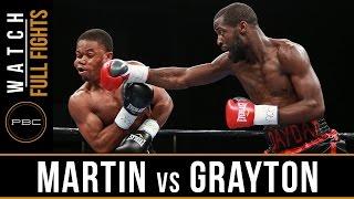 Martin vs Grayton FULL FIGHT: August 23, 2016 - PBC on FS1