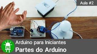 Curso de Arduino para Iniciantes - Aula 02 - Partes do Arduino - Controle por Palmas