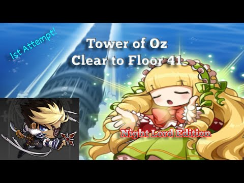 [GMS Reboot] Tower of Oz (1-41F) Clear #1   Night Lord Edition