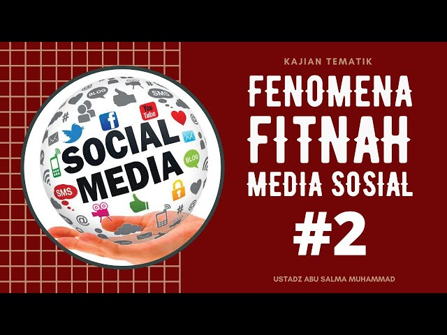 FENOMENA FITNAH MEDIA SOSIAL (BAG 2)