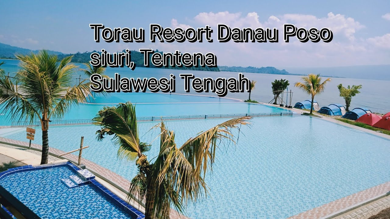 Vlog Traveling Ke Torau Resort Danau Poso Siuri Tentena Youtube