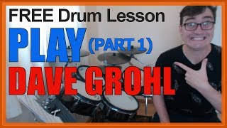 Download ★ Play (Dave Grohl) - Part 1 ★ FREE Video Drum Lesson   How To Play Song (Dave Gorhl) Mp3 and Videos