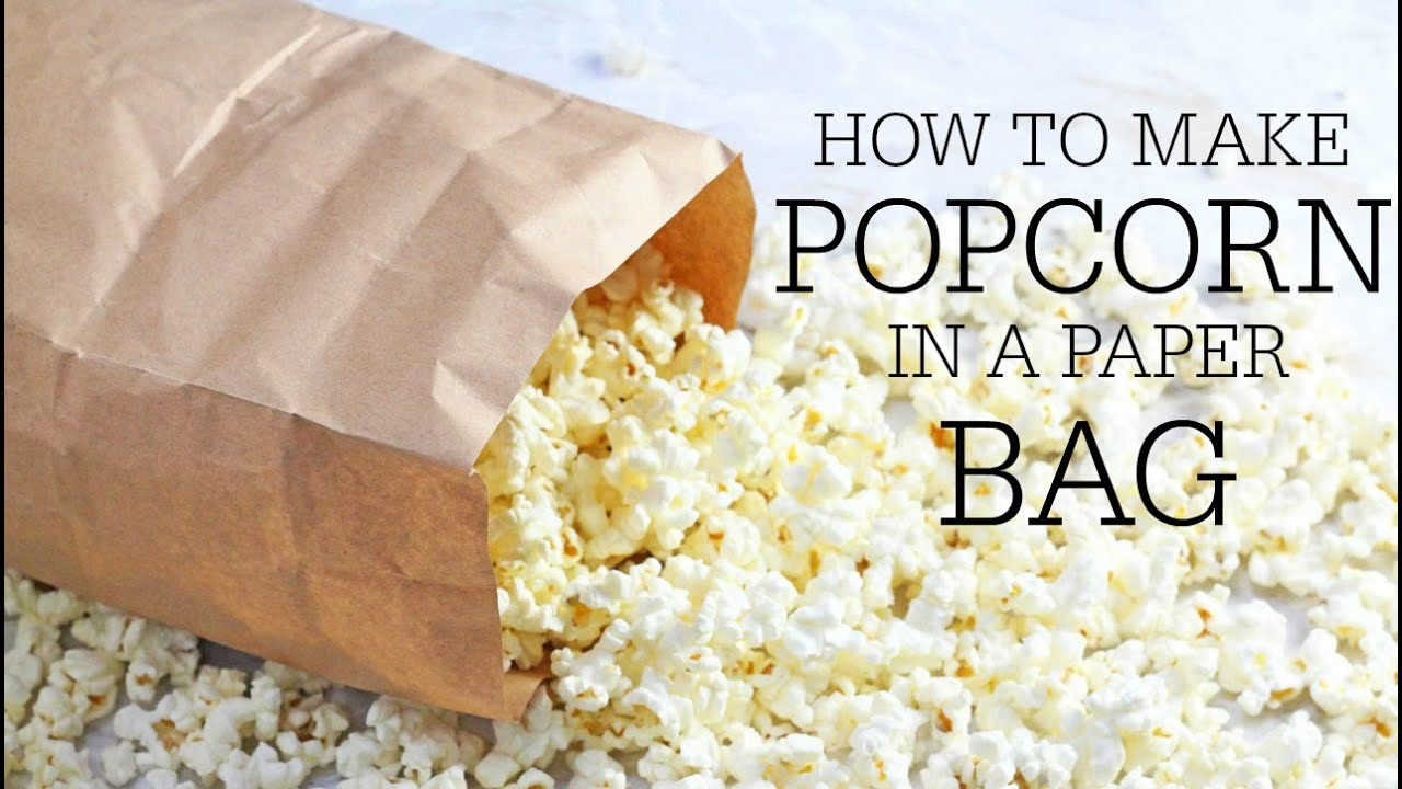 How to make Popcorn in a Microwave with a Paper Bag