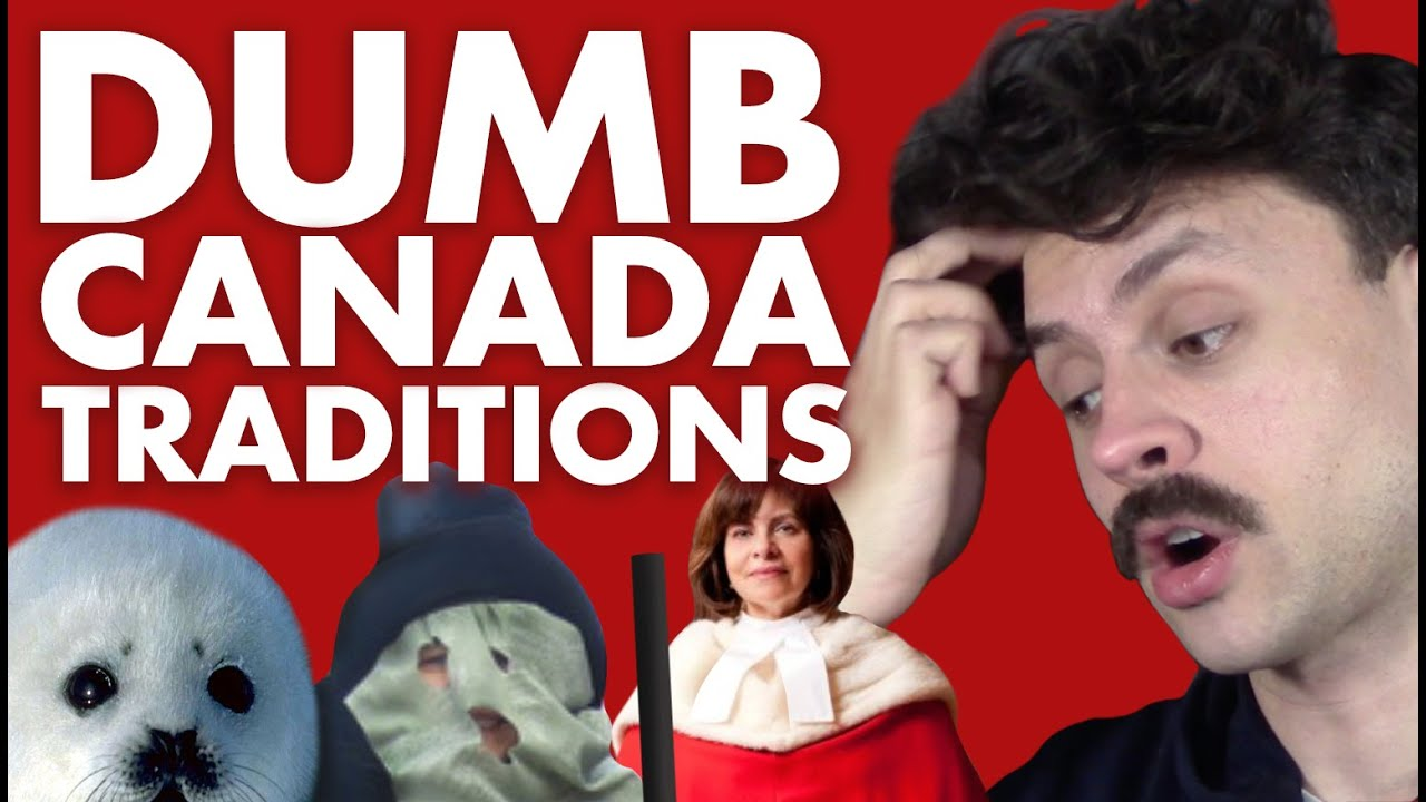 Dumb Canadian Traditions YouTube - Canadian traditions