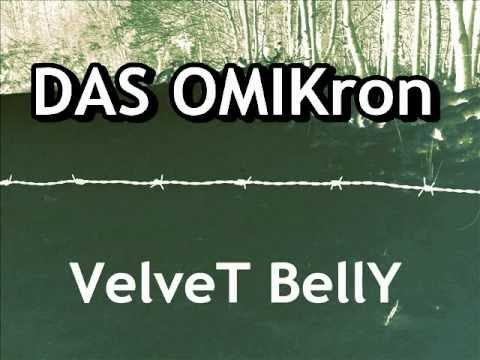DAS OMIKron -VelveT  BellY
