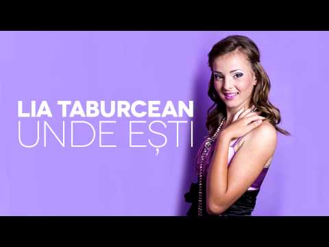 Lia Taburcean - Unde Ești