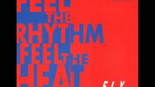 F.L.Y. - Feel The Rhythm (Take Off And Dance Mix)