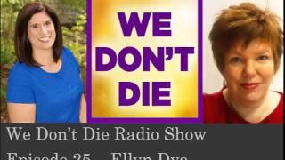 Episode 25 Ellyn Dye on We Don