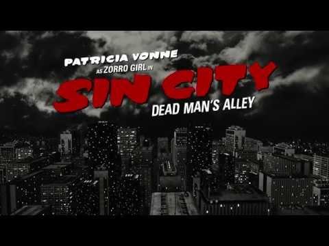 Sin City - Dead Man's Alley - Starring Patricia Vonne