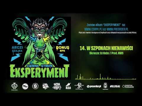Bonus RPK & Arczi SZAJKA - W SZPONACH NIENAWIŚCI // Skrecze DJ Kebs // Prod. NWS