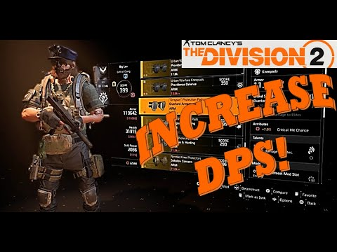 The Division 2 How to MAXIMIZE YOUR DPS! Best EndGame Dark Zone DPS Builds