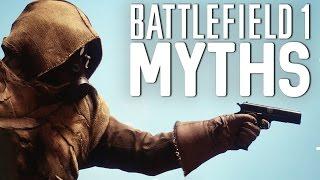 Battlefield 1 Myths - Vol. 12