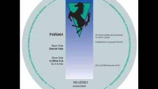 Pariah - Detroit Falls
