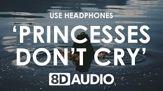 Download Mp3 Aviva - Princesses Don't Cry  8d Audio  🎧