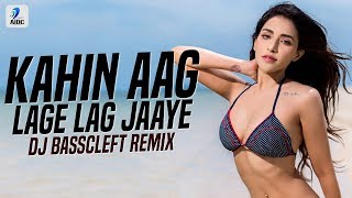 Kahin Aag Lage Lag Jaaye (Remix) |DJ BassCleft | Taal | Anil Kapoor & Aishwarya Rai