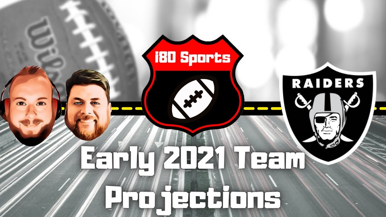 Early 2021 NFL Projections- Las Vegas Raiders