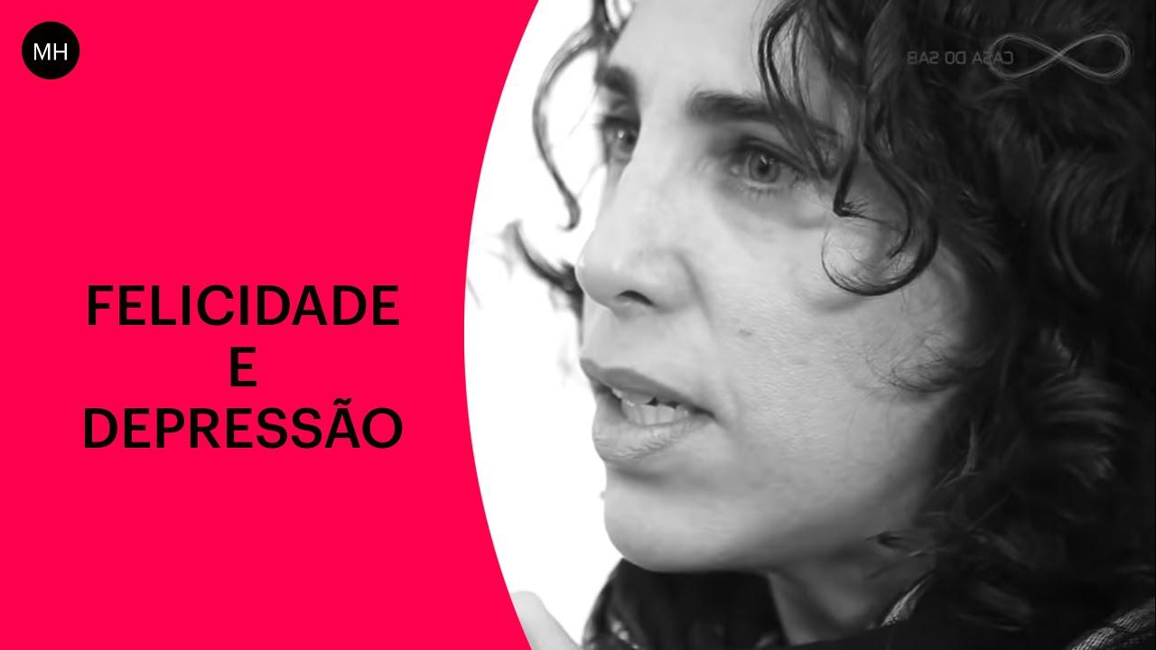 MARIA HOMEM: BUSCA-SE FELICIDADE, ENCONTRA-SE DEPRESSÃO | CASA DO SABER