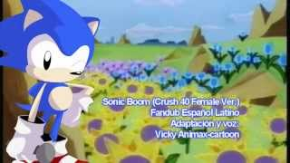 Sonic CD - Sonic Boom (Crush 40 Female Ver)  [Fandub Español Latino]