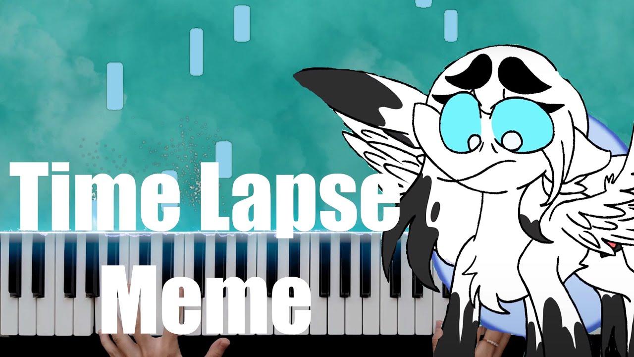 Time Lapse Meme (Piano Cover)