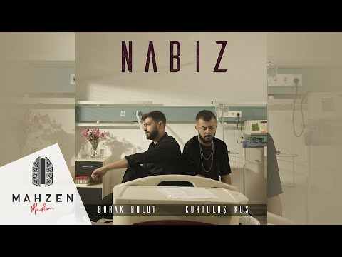 Burak Bulut \u0026 Kurtuluş Kuş - Nabız (Official Audio)