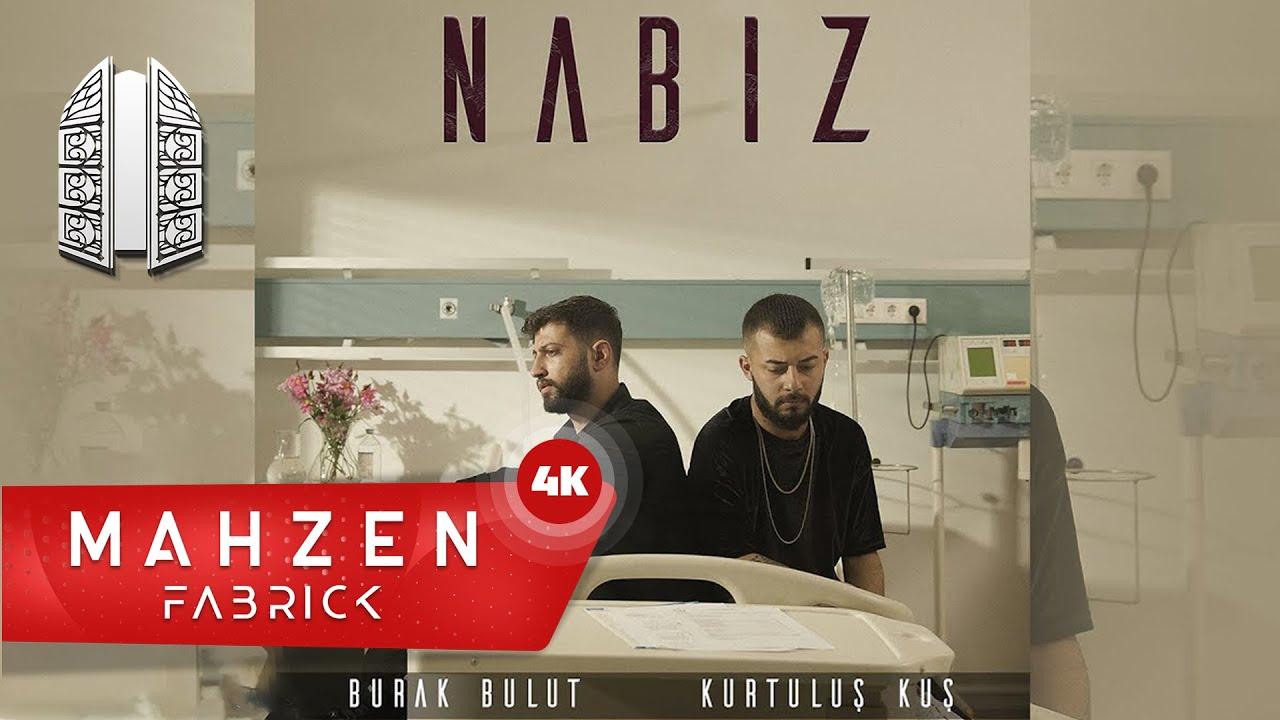 Burak Bulut & Kurtuluş Kuş - Nabız (Official Audio)