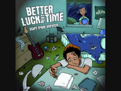 Better Luck Next Time - Half Past Forever *HQ*