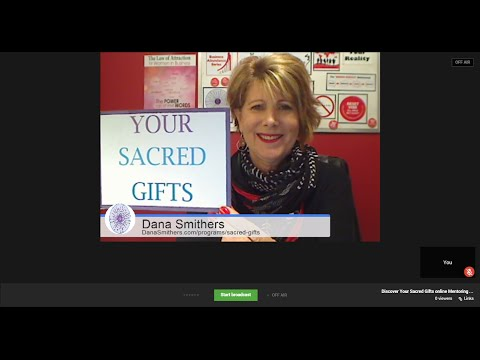 Episode #5 Discover What 'Sacred Gifts' Are with Dana Smithers Law of Attraction