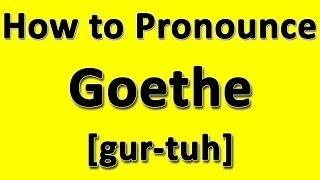How to Pronounce Goethe