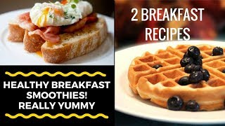 how to make 2 Healthy Breakfast Smoothies!