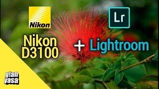 Nikon D3100 + Adobe Lightroom