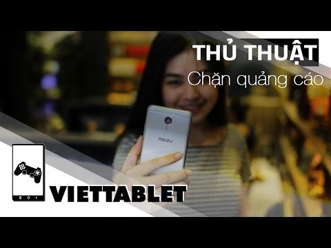 Viettablet  (Mẹo vặt) Cách chặn quảng cáo trên điện thoại Android