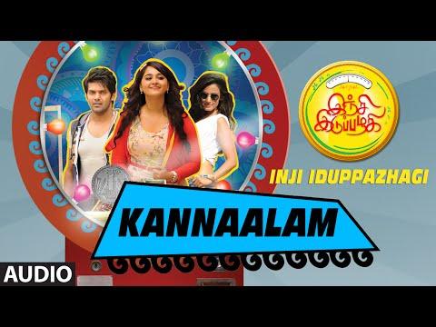 Kannaalam || Inji Iduppazhagi || Arya, Anushka Shetty, Sonal Chauhan || M.M. Keeravaani