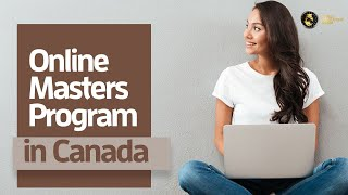 Online Masters Program in Canada