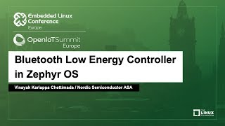 Bluetooth Low Energy Controller in Zephyr OS - Vinayak Kariappa Chettimada