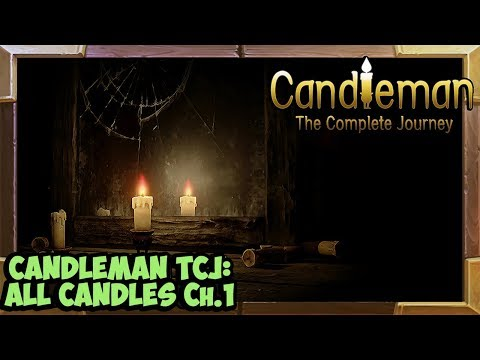 Candleman: The Complete Journey all Candles Guide Chapter 1