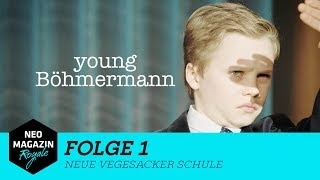 Young Böhmermann Folge 1 - Neue Vegesacker Schule | NEO MAGAZIN ROYALE mit Jan Böhmermann - ZDFneo