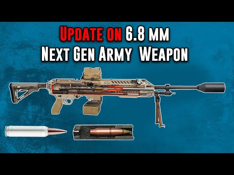 Update on the New Army 6.8 mm Next Generation Squad Weapon