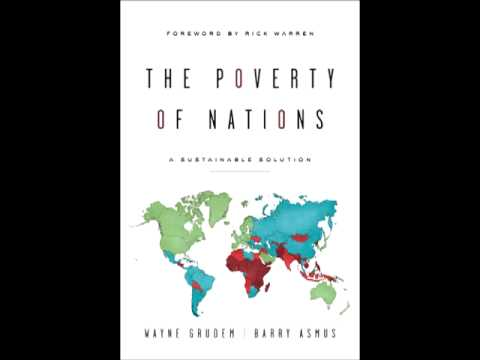 """The Poverty of Nations"" ~ Author Wayne Grudem Interviewed by Dennis Prager"