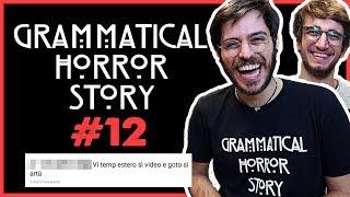 GRAMMATICAL HORROR STORY #12 con SIMONE - MyPersonalPizza
