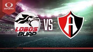 Previo Lobos BUAP vs Atlas | Apertura 2018 - Jornada 4 | Televisa Deportes