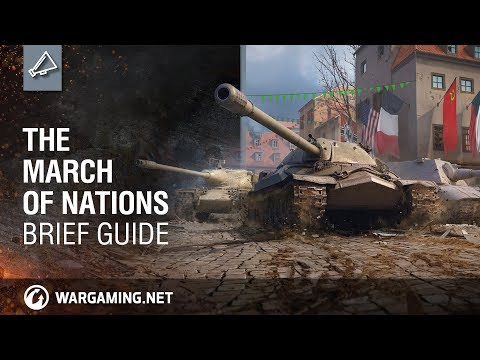World of Tanks - The March of Nations: Brief Guide