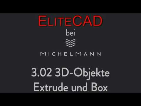 EliteCad: 03-02 3D-Objekte: Extrude und Box