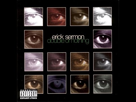 Erick Sermon - Boy Meets World