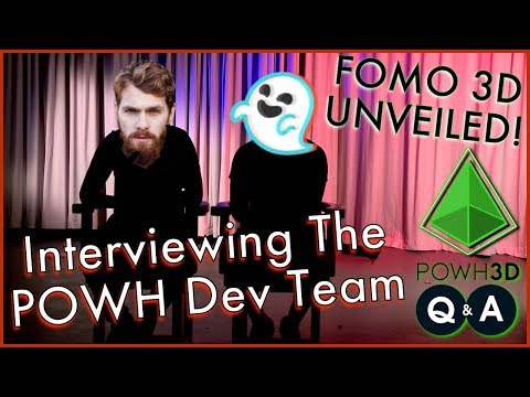 INTERVIEWING PoWH 3D DEV TEAM MEMBERS MANTSO & JUSTO! - FOMO 3D UNVEILED... World Exclusive P3D Q&A!