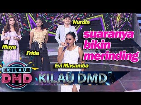 Langsung Merinding Dengarnya! Evi Masamba, Frida Syahquita, Shreya Maya & Nurdin!- Kilau DMD (26/4)