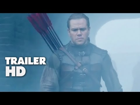 The Great Wall - Official Film Trailer 2016 - Matt Damon, Pedro Pascal Movie HD