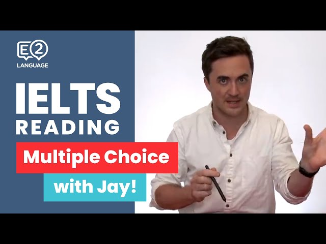 E2 IELTS Reading: Multiple Choice   Super Skills with Jay!